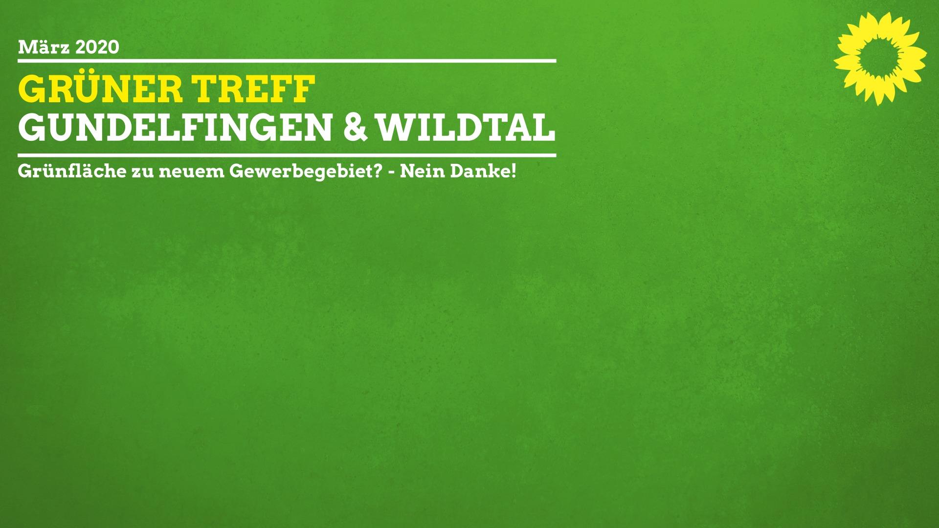 """Einladung zum Grünen Treff im März – Schwerpunktthema: """"Grünfläche zu neuem Gewerbegebiet? – Nein Danke!"""""""